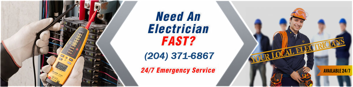 Need an Electrician Fast? Call (204) 371-6867. 24/7 Emergency Service